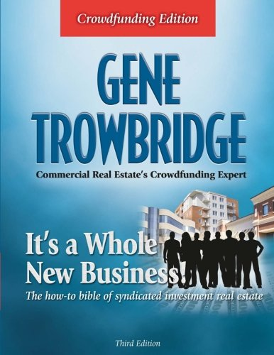 It's a Whole New Business!: The how-to book of syndicated investment real estate