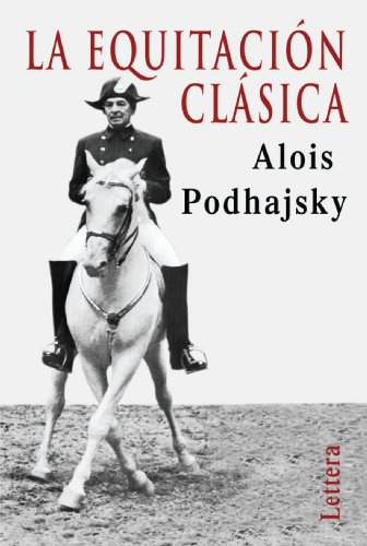 La Equitación Clásica (Spanish Edition)