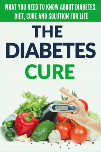 Diabetes Cure  Diabetes For Beginners   Basic Overview Of Diabetes  Diet  Treatment And Solution For Life  Free Bonus Included   Diabetes Cure       Diabetes Tips   Lower Blood Sugar   Volume 1