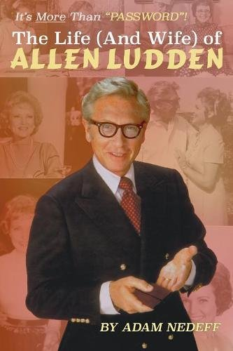 The Life (and Wife) of Allen Ludden pdf epub