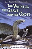 The Whistle, the Grave, and the Ghost, Brad Strickland, 0803726228