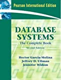 img - for Database Systems: The Complete Book by Garcia-Molina, Hector, Ullman, Jeffrey D., Widom, Jennifer (2008) Paperback book / textbook / text book