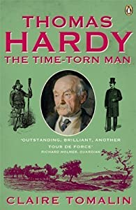 Thomas Hardy : The Time-torn Man par Claire Tomalin