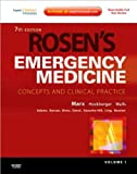 img - for J.Marx's MD R.H.MD's R.Walls MD's Rosen's Emergency Medicine 7th (Seventh) edition(Rosen's Emergency Medicine: Expert Consult Premium Edition - Enhanced Online Features and Print (Rosen's Emergency Medicine[Hardcover])(2009) book / textbook / text book