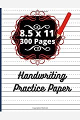 Handwriting Practice Paper: Handwriting Practice Paper Book For Kids 1st Grade  Blank Handwriting Practice Paper With Dotted Lines Paperback