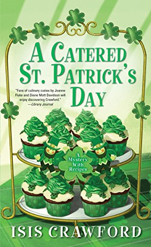 A Catered St. Patrick's Day (A Mystery With Recipes)]()
