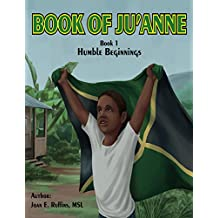 Book of Ju'Anne: Humble Beginnings (Journey Around the World 1)