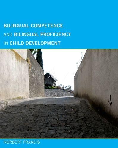 Bilingual Competence And Bilingual Proficiency In Child Development  Mit Press