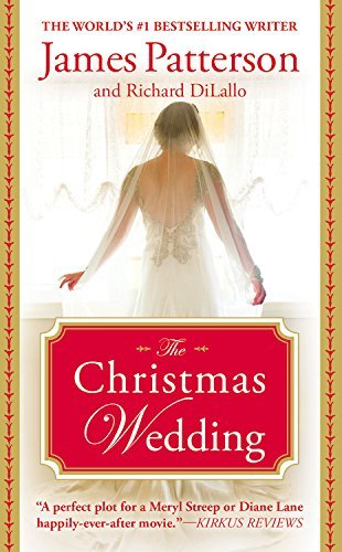 The Christmas Wedding by James Patterson (October 14,2014) (Christmas Markets October)