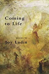 Coming to Life: Poems Paperback