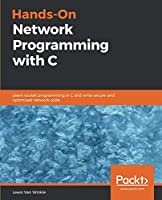 Hands-On Network Programming with C Front Cover