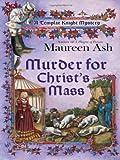 Murder for Christ's Mass, Maureen Ash, 0425231577