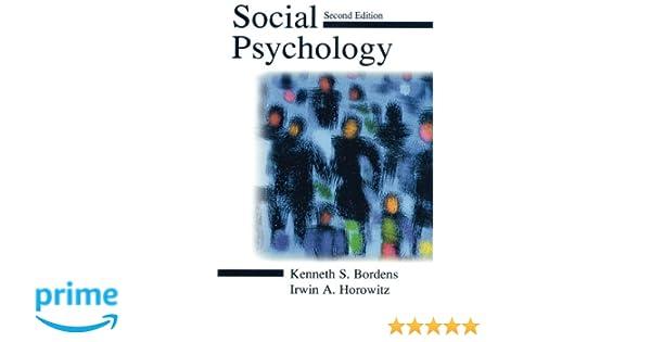 Amazon social psychology 9780805835205 kenneth s bordens amazon social psychology 9780805835205 kenneth s bordens irwin a horowitz books fandeluxe Choice Image