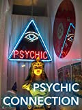 The Psychic Connection