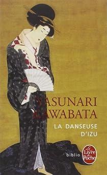 La Danseuse d'Izu par Kawabata