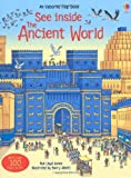 img - for See Inside the Ancient World (Usborne See Inside) book / textbook / text book