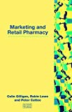 img - for Marketing and Retail Pharmacy book / textbook / text book