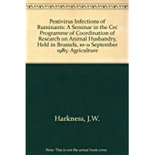 Pestivirus Infections of Ruminants