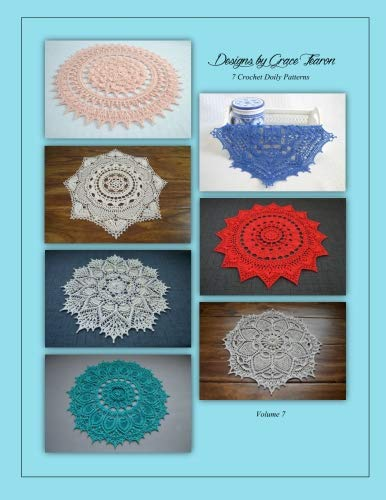 Designs by Grace Fearon, Volume 7: 7 Crochet Doily Patterns