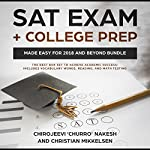 SAT Exam + College Prep Made Easy for 2018 and Beyond Bundle | Chirojeevi