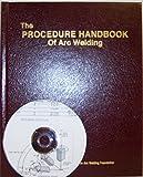 The Procedure Handbook of Arc Welding, 14th Edition