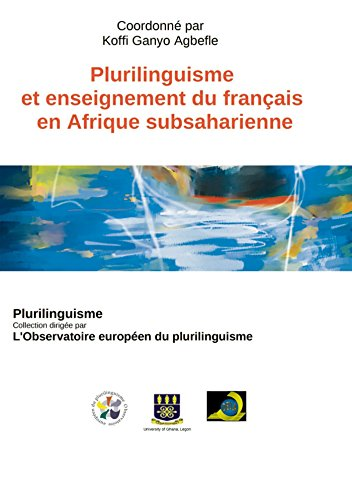 Plurilinguisme et enseignement du français en Afrique subsaharienne