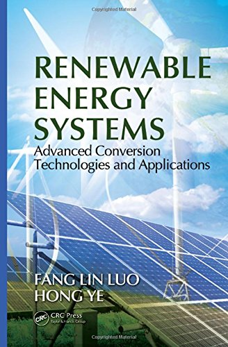 Renewable Energy Systems: Advanced Conversion Technologies and Applications (Industrial Electronics)