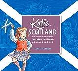 Katie in Scotland, James Mayhew, 1408332418