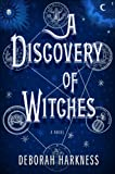 A Discovery of Witches, Deborah Harkness, 1410436330