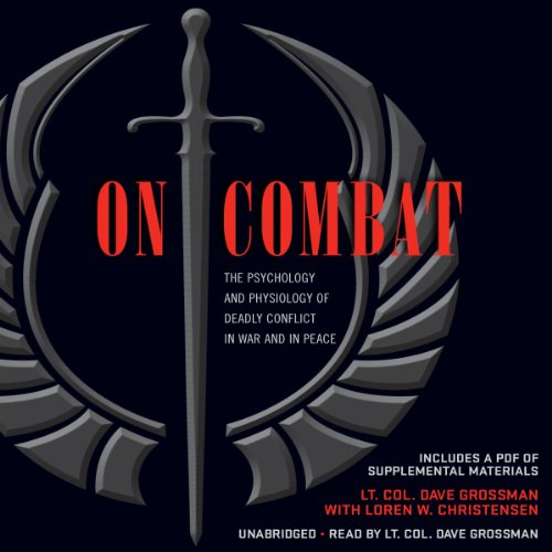 On Combat: The Psychology and Physiology of Deadly Conflict in War and in Peace Audiobook [Free Download by Trial] thumbnail