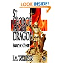 St George and the Dragon - Book One (Volume 1)