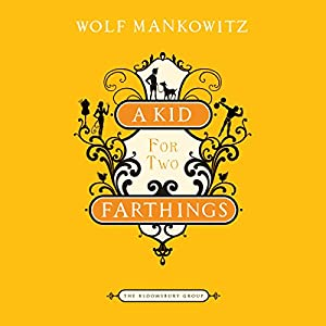 A Kid for Two Farthings Audiobook
