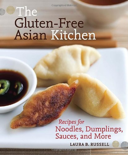 Soy Cookbook (The Gluten-Free Asian Kitchen: Recipes for Noodles, Dumplings, Sauces, and)