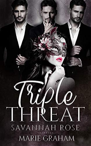 Triple Threat: The End Of Innocence - A Reverse Harem Contemporary - Rose Savannah