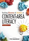 Teaching Dilemmas and Solutions in Content-Area Literacy, Grades 6-12, , 1452229937