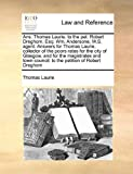 Ans Thomas Laurie to the Pet Robert Dreghorn, Esq, Thomas Laurie, 1171421702