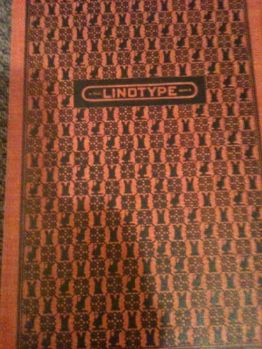 Linotype Machine Principles: The Official Manual (Linotype Machine)