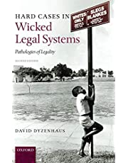 Hard Cases in Wicked Legal Systems: Pathologies of Legality