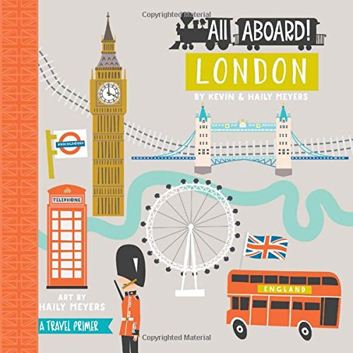 All Aboard! London: A Travel Primer (All Aboard Boardbooks!)