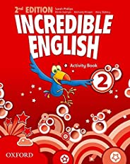 Incredible English 2 - Activity Book - 02Edition: Vol. 2