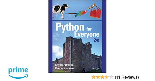 Python for Everyone: 9781119056553: Computer Science Books