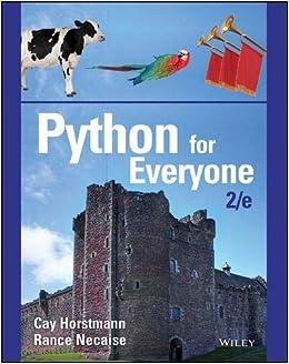 Python for Everyone: Cay S  Horstmann, Rance D  Necaise