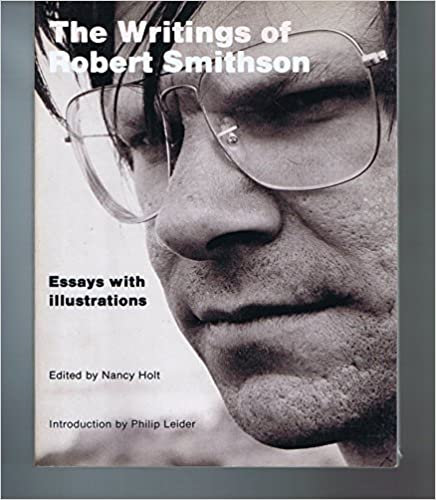 Book The Writings of Robert Smithson: Essays with Illustrations (1979-04-01)