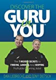 Discover the Guru in You, Dan Liebrecht and Tony Dietsch, 061534206X