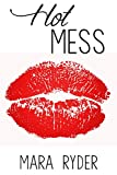 Hot Mess (Scarlet Briar #2)