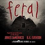 Feral | James DeMonaco,B. K. Evenson