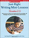 Just-Right Writing Mini-Lessons, Sylvia Ford and Cheryl Sigmon, 0439574099