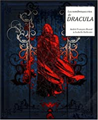 Les nombreuses vies de Dracula par André-François Ruaud
