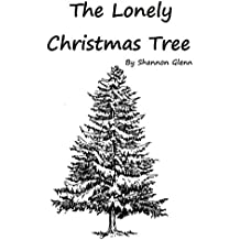 The Lonely Christmas Tree