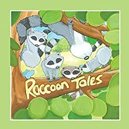 Raccoon Tales by [DeKok, Joy]